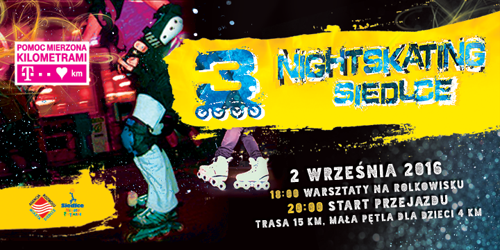 3 NIGHTSKATING SIEDLCE