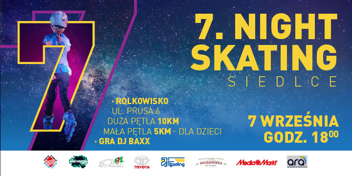 7 NIGHTSKATING SIEDLCE